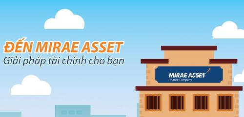 Vay tiêu dùng tín chấp Mirae Asset