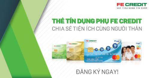 Mở thẻ tín dụng phụ FE Credit