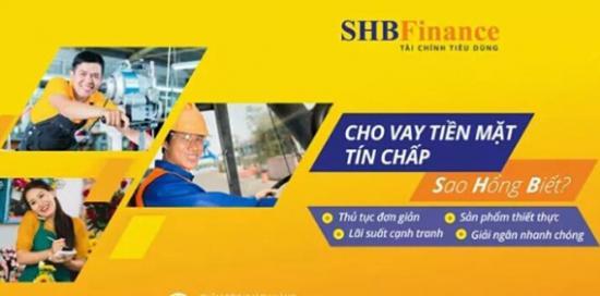 SHB Finance cho vay tín chấp