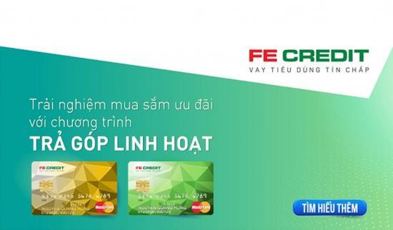 Mở thẻ tín dụng FE Credit