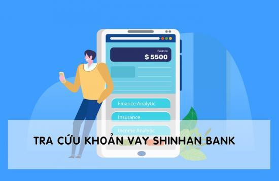 tra cứu khoản vay shinhan. bank