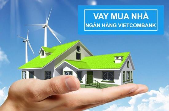 Vay ngân hàng mua nhà Vietcombank, vay mua nhà