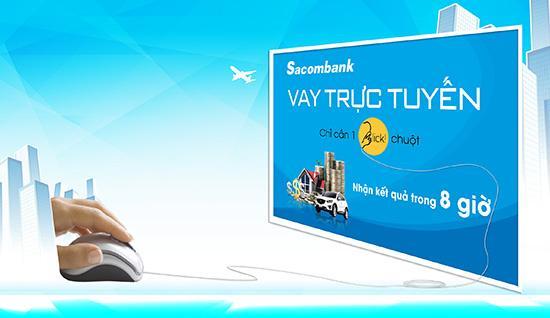 Vay Online Sacombank, Vay không có tài sản bảo đảm Sacombank