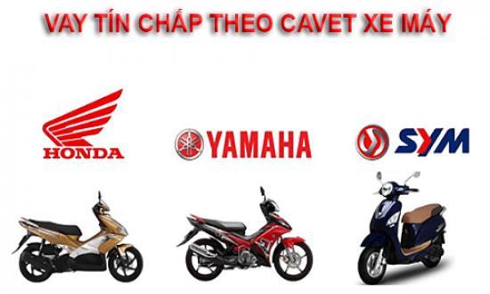 Vay theo Cavet xe máy 2019