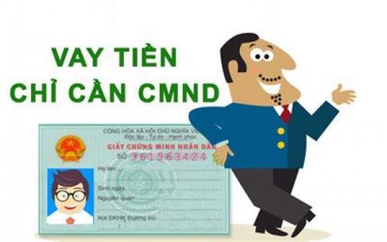 Vay tiền qua chứng minh thư tại Hà Nội