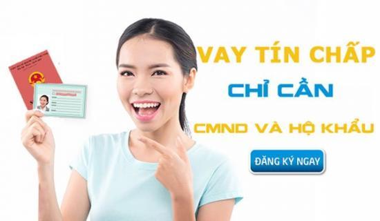 Vay tiền chỉ cần cmnd và hộ khẩu photo tại hà nội, Các tổ chức cho vay tiền chỉ vần CMND và hộ khẩu photo tại Hà Nội