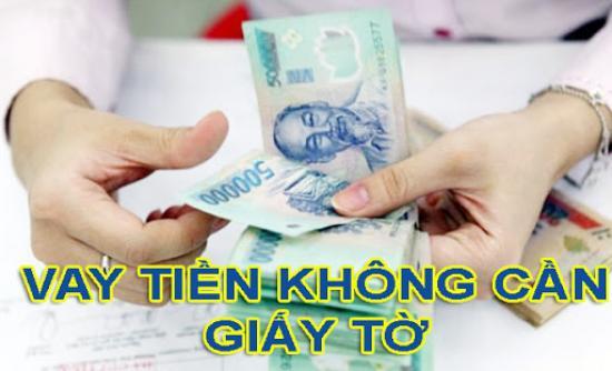 Vay tiền online không cần giấy tờ