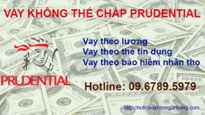 Vay tiền không cần thế chấp Prudential