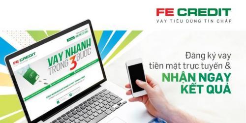 FE Credit ưu đãi cho vay tiền mặt
