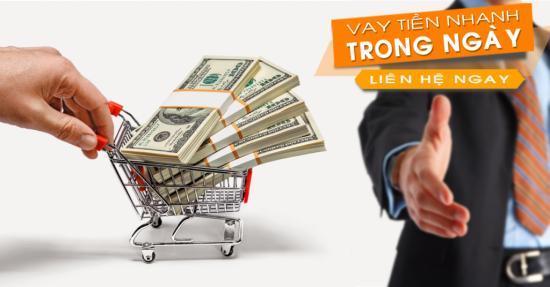 Vay tiền mặt nhanh trong ngày, vay tiền online trong ngày