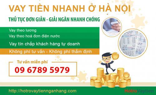 Vay tiền nhanh Hà Nội, cho vay tiền tại Hà Nội