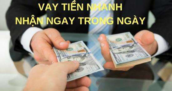Vay tiền nhanh trong ngày trên toàn quốc
