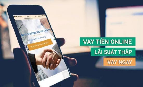 Vay tiền online chuyển khoản - Đăng ký vay, nhận tiền liền tay