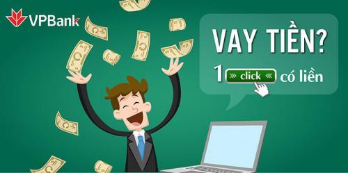 Vay tiền nhanh Online VPBank Lãi suất thấp