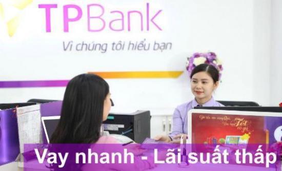 Vay tiêu dùng tín chấp TPBank 2019