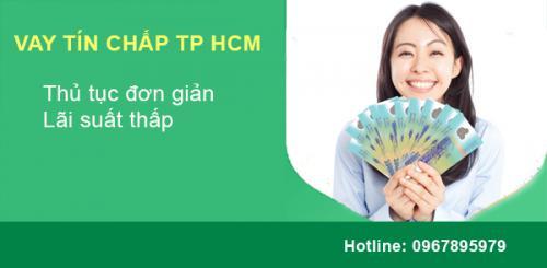 Cho Vay tín chấp tại TP HCM lãi suất thấp