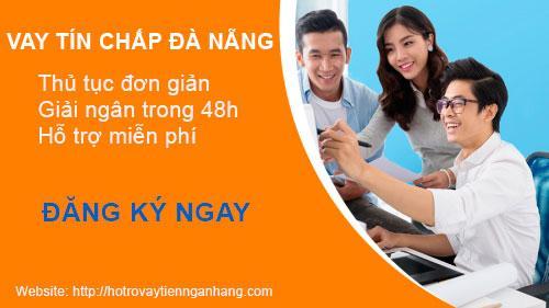 Cho vay tín chấp ở Đà Nẵng thủ tục đơn giản