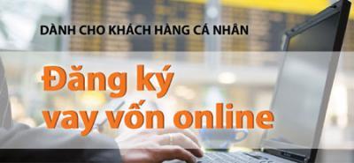Đăng ký vay vốn online dành cho khách hàng cá nhân