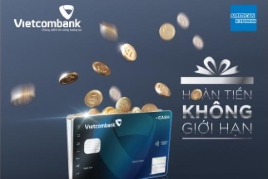 Hoàn tiền không giới hạn với thẻ Vietcombank American Express
