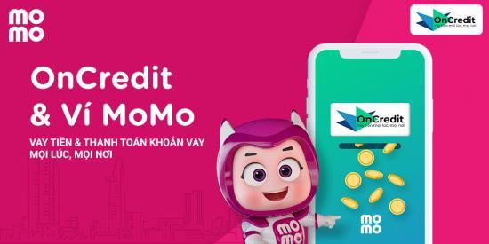 Vay tiền online OnCredit - Thanh toán dễ dàng bằng Ví MoMo
