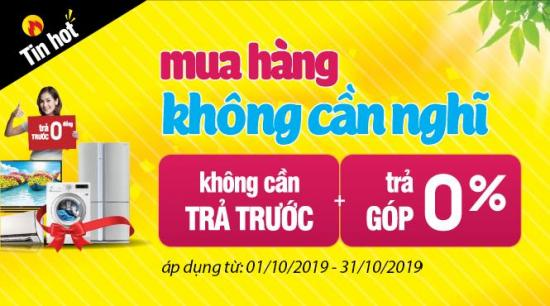 Media Mart Ưu đãi trả góp Trả trước 0 đồng, Lãi suất 0%