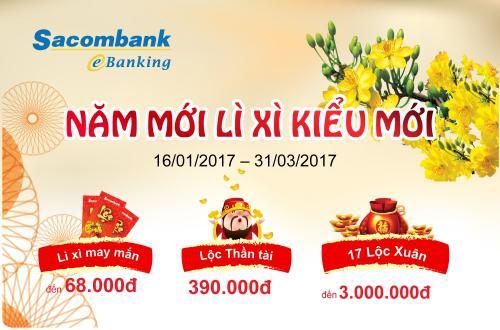 Năm mới lì xì kiểu mới với Sacombank eBanking