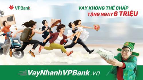 Vay nhanh VPBank vay không thế chấp