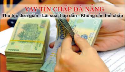 Vay tiền không thế chấp tại Đà Nẵng