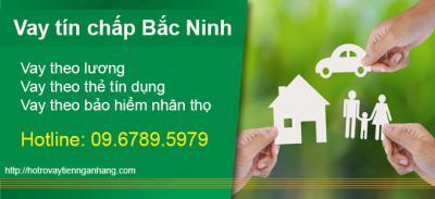 Vay tiêu dùng tín chấp tại Bắc Ninh