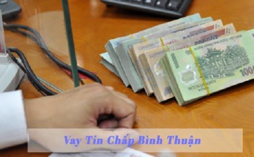 Vay tín chấp tại Bình Thuận