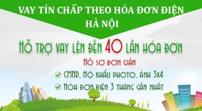 Vay tín chấp theo hóa đơn tiền điện tại Hà Nội