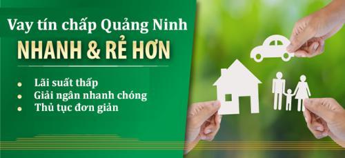 Cho Vay tín chấp tại Quảng Ninh