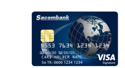 Mở thẻ tín dụng Sacombank Visa Signature