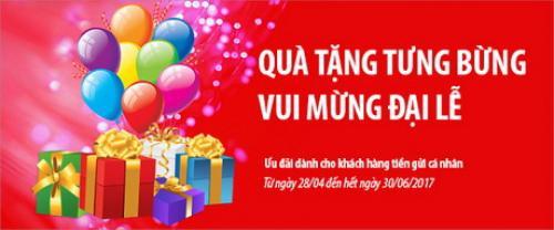 Quà tặng tưng bưng - Vui mừng đại Lễ cùng Viet Capital Bank