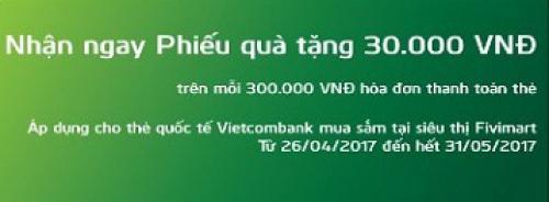 Chương trình khuyến mãi cho chủ thẻ Vietcombank tại Fivimart
