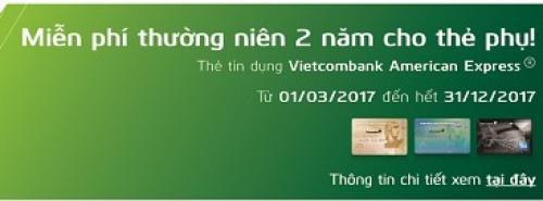 Vietcombank Miễn phí thường niên 2 năm dành cho thẻ phụ