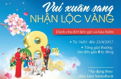 Cơ hội nhận tới 10 lượng vàng khi gửi tiền tại VietinBank